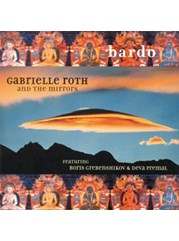 "CD - Gabrielle Roth and the Mirrors ""Bardo"""